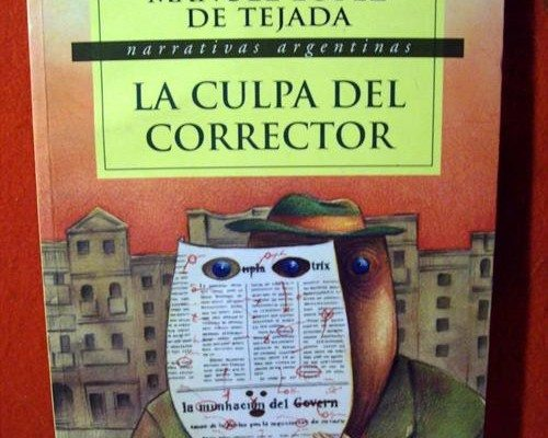 López de Tejada - La culpa es del corrector