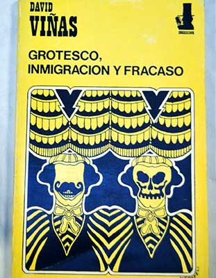 Viñas - Grotesco, inmigración y fracaso