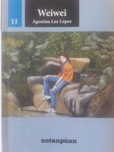 Weiwei – Agostina Luz López – Notanpüan – 2016 – Págs.: 123