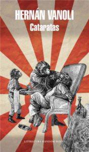 Cataratas - Hernán Vanoli - Literatura Random House - 2015 - Págs. 453