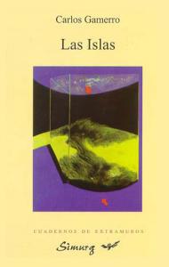 Las Islas – Carlos Gamerro – 1ª edición: 1998 – Simurg.