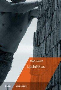 LADRILLEROS (2013), Selva Almada
