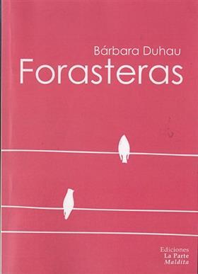 FORASTERAS (2013), Bárbara Duhau