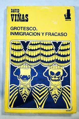 Grotesco, inmigración y fracaso también en el tango. David Viñas y los hermanos Discépolo