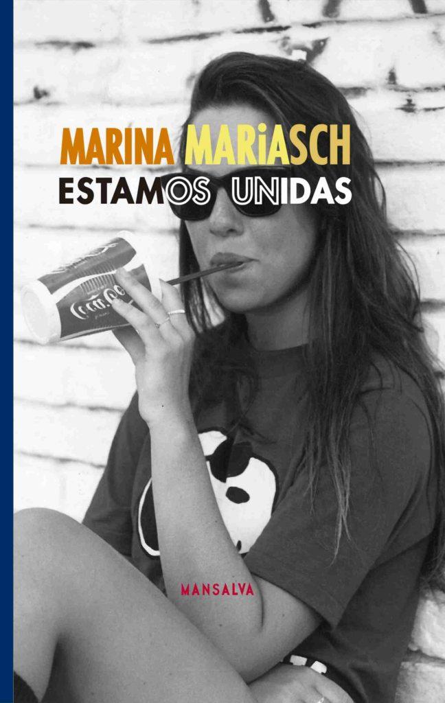 ESTAMOS UNIDAS (2015), de Marina Mariasch