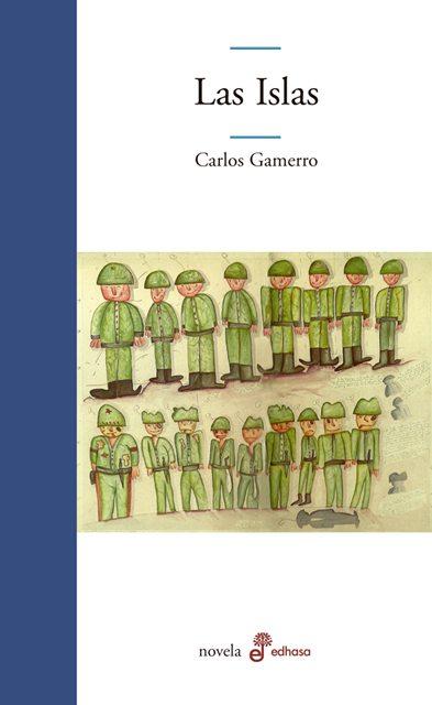 LAS ISLAS (2012 [1998]), de Carlos Gamerro