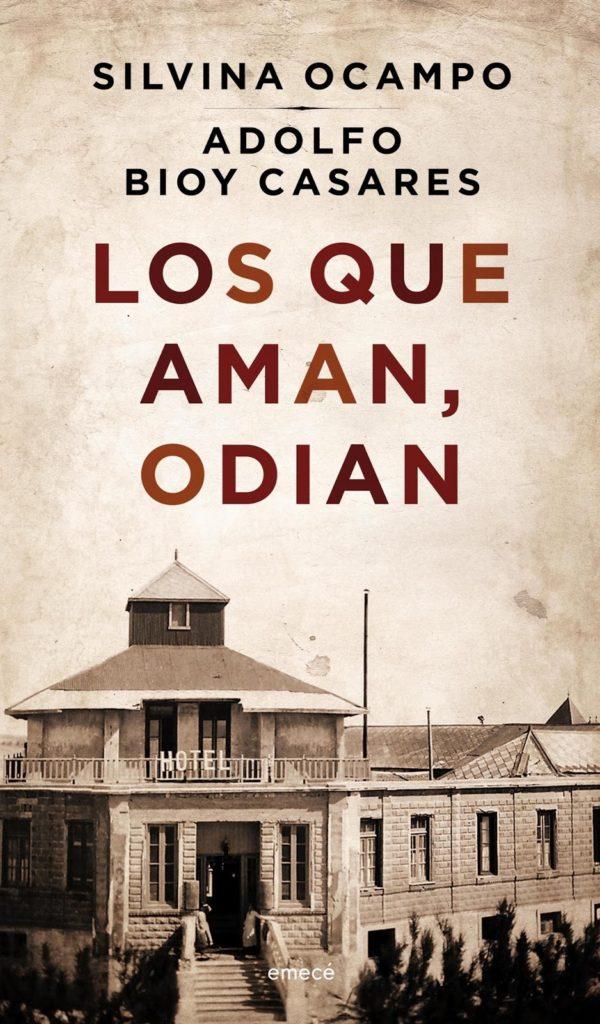 LOS QUE AMAN, ODIAN