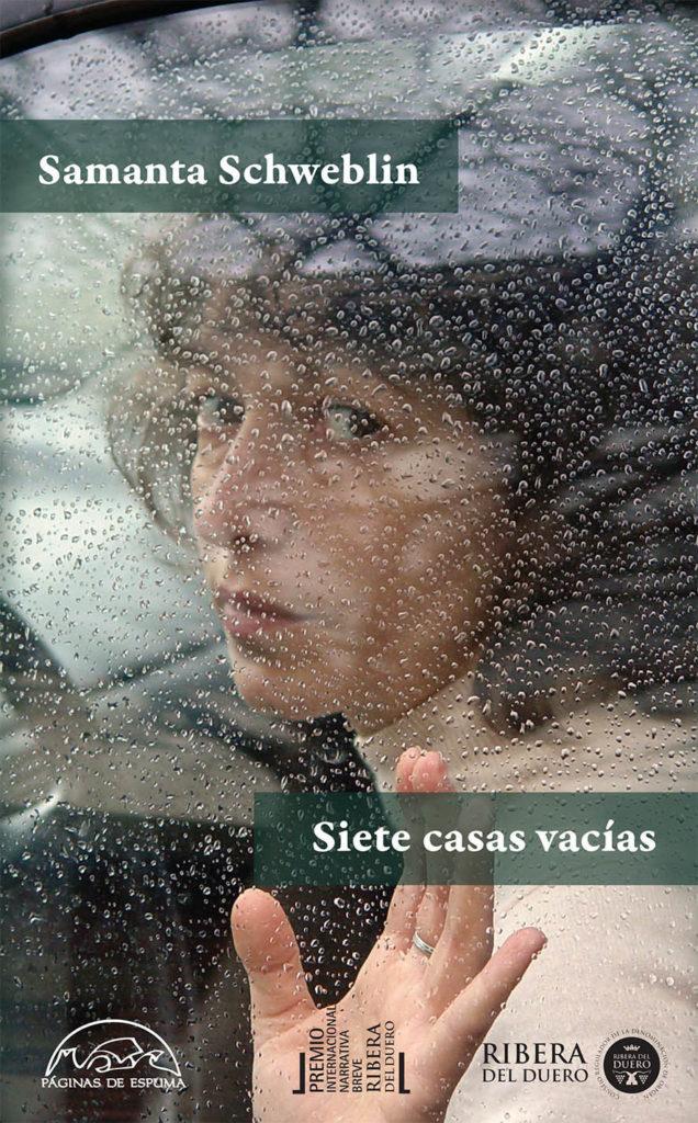SIETE CASAS VACÍAS (2015), de Samanta Schweblin