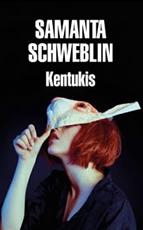 KENTUKIS (2018), de Samanta Schweblin